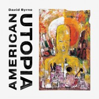 David Byrne. American Utopia (LP)