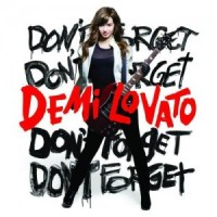 Demi Lovato. Dont Forget (CD)