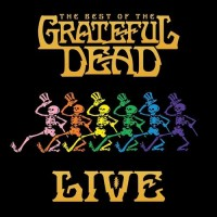 Grateful Dead. The Best Of The Grateful Dead Live (2 CD)