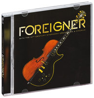 Foreigner. With the 21st Century Symphony Orchestra & Chorus (DVD + CD)