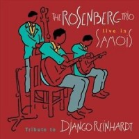 Rosenberg Trio. Tribute to Django Reinhardt (CD)