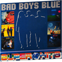 Bad Boys Blue. Super Hits Vol.1 (LP)