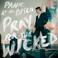 Audio CD Panic! At The Disco. Pray For The Wicked