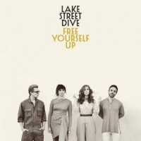 LP Lake Street Dive. Free Yourself Up (LP)