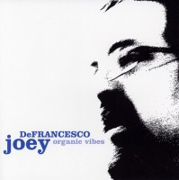 Joey DeFrancesco. Organic Vibes (CD)