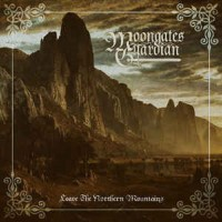 Audio CD Moongates Guardian. Leave The Northern Mountains