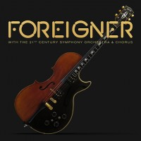 LP Foreigner. With The 21st Century Symphony Orchestra & Chorus (LP)