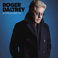 Roger Daltrey. As Long As I Have You (LP)