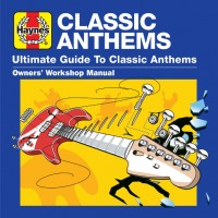Audio CD Various Artists. Haynes Ultimate Guide To... Classic Anthems