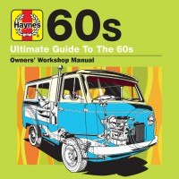 Various Artists. Haynes Ultimate Guide To The 60s (3 CD)