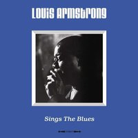 LP Louis Armstrong. Sings The Blues (LP)