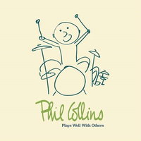 Collins, Phil. Plays Well With Others (4 CD)
