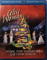 Blu-Ray Celtic Woman. Home For Christmas. Live From Dublin