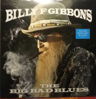Gibbons, Billy. The Big Bad Blues (LP)