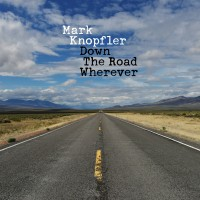 Mark Knopfler. Down The Road Wherever (2 LP)