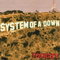 System Of A Down. Toxicity (LP)
