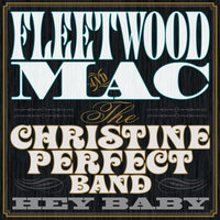 Fleetwood Mac And The Christine Perfect Band. Hey Baby (LP)