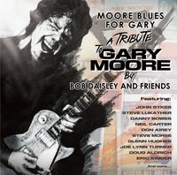 Bob Daisley And Friends. Moore Blues For Garry (CD)