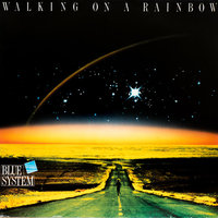 Blue System. Walking On A Rainbow (Exclusive in Russia) (LP)