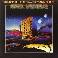 Grateful Dead. From The Mars Hotel (LP)