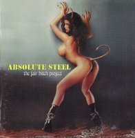 Absolute Steel. The Fair Bitch Project (CD)