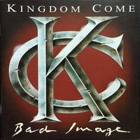 Kingdom Come. Bad Image (CD)