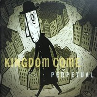Kingdom Come. Perpetual (CD)