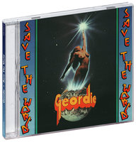 Geordie (AC/DC). Save The World (CD)