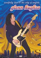 Glenn Hughes (ex-Deep Purple). Soulfully Live In The City Of Angels (DVD)