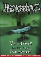 Haemorrhage. Visions From The Morgue (DVD)