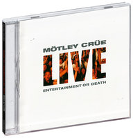 Motley Crue. Live: Entertainment Or Death (2 CD)