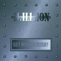 Million. Get Millionized! (CD)