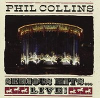 Phil Collins. Serious Hits... Live! (CD)