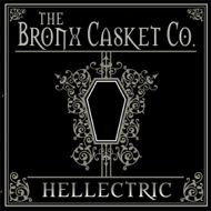 The Bronx Casket Co (Overkill, Seven Witches). Hellectric (CD)