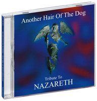 Tribute To Nazareth. Another Hair Of The Dog (CD)