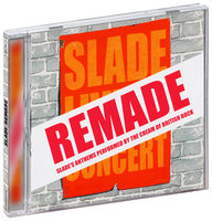 Tribute To Slade. Remade (CD)