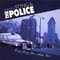 Tribute To Sting & Police. Every Long You Make Vol 1 (CD)