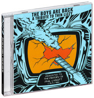 Tribute To Thin Lizzy. The Boys Are Back (CD)