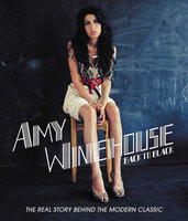 Amy Winehouse. Back To Black - The Real Story Behind The Modern Classic (Blu-Ray)