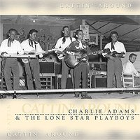 Charlie Adams. Cattin' Around (CD)