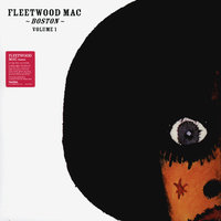 Fleetwood Mac. Boston, Volume 1 (2 LP)
