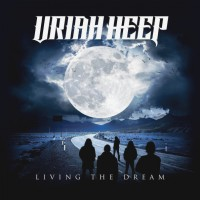Uriah Heep. Living The Dream (LP)