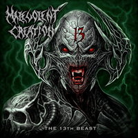 Malevolent Creation. The 13th Beast (CD)