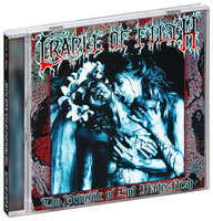Cradle Of Filth. The Principle Of Evil Made Flesh (CD)