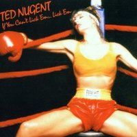 Ted Nugent. If You Can`T Lick ` (CD)