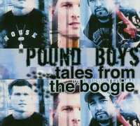 Pound Boys. Tales From The Boogie (3 CD)