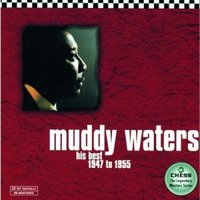 Muddy Waters. His Best 1947 To 1955 (CD)