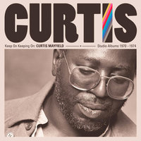 Audio CD Curtis Mayfield. Keep On Keeping On: Curtis Mayfield Studio Albums 1970-1974