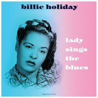 Billie Holiday. Lady Sings The Blues (LP)