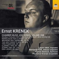 Audio CD Laura Aikin / Bernarda Fink / Florian Boesch / The Ernst Krenek Ensemble. Krenek: Chamber Music and Songs, Vol. 1